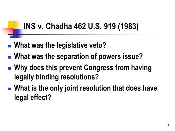 INS v. Chadha 462