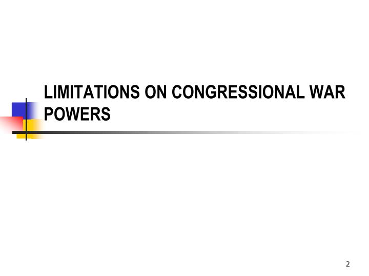 Limitations on congressional war powers