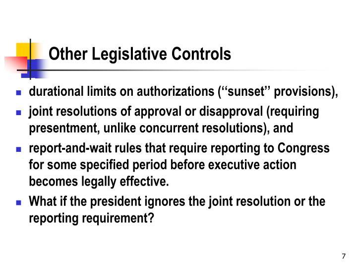 Other Legislative Controls