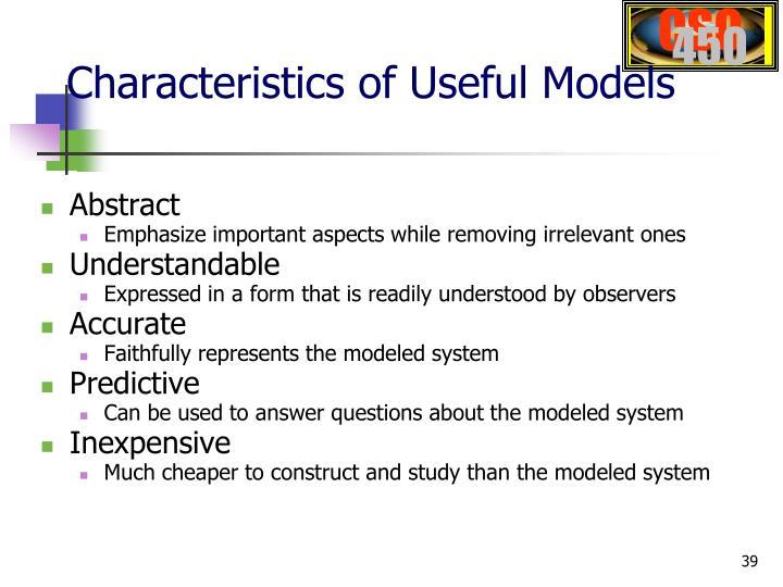 Characteristics of Useful Models