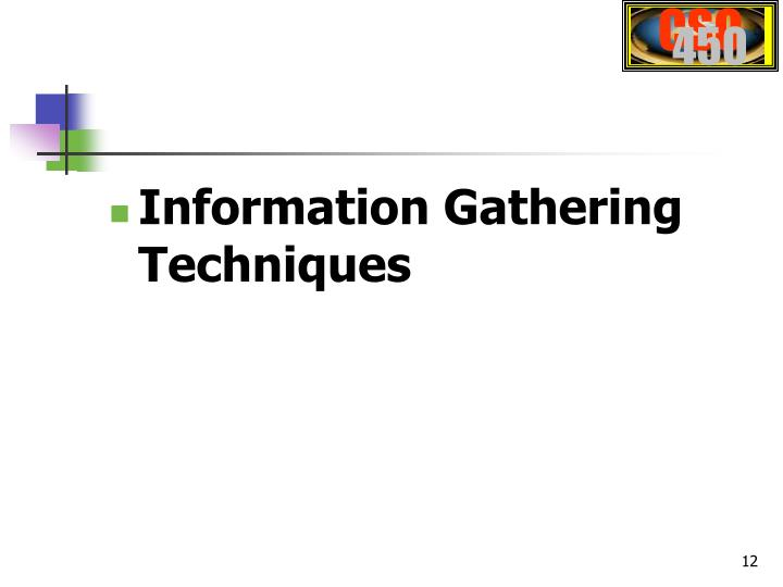 Information Gathering Techniques