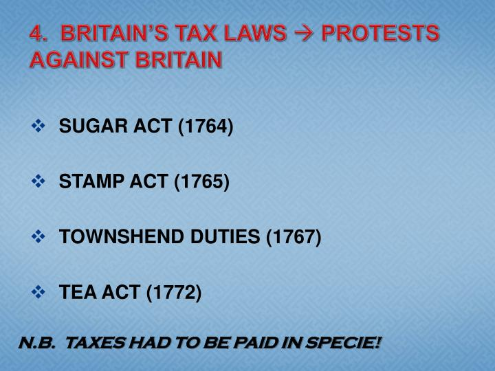 4.  BRITAIN'S TAX LAWS