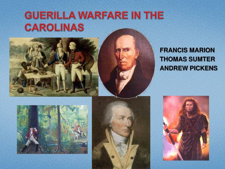 Guerilla Warfare in the Carolinas