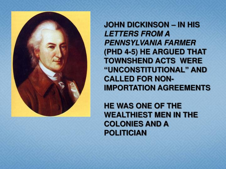 JOHN DICKINSON – IN HIS