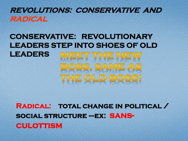 Revolutions:  conservative  and