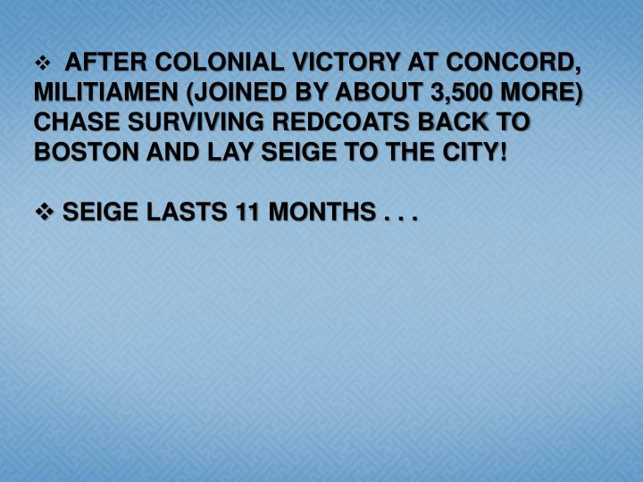 AFTER COLONIAL VICTORY AT CONCORD,