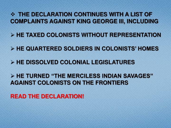 the declaration continues with a list of complaints against king