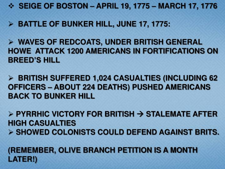 SEIGE OF BOSTON – APRIL 19, 1775 – MARCH 17, 1776