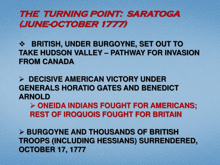 THE  TURNING POINT:  SARATOGA (JUNE-OCTOBER 1777)