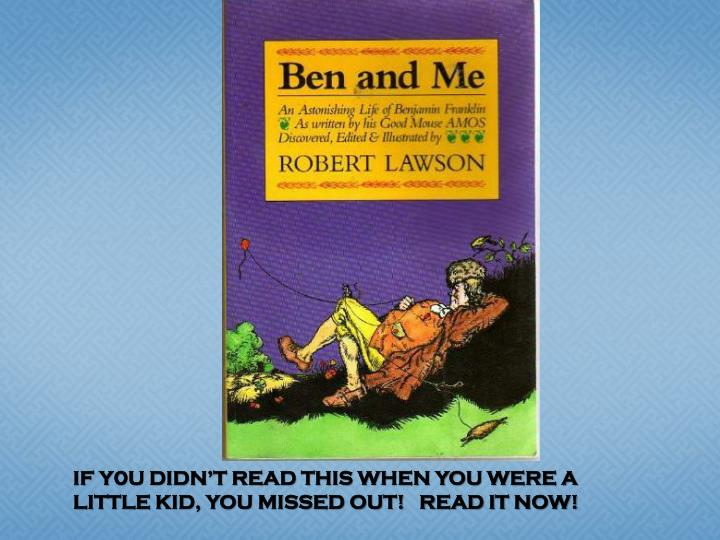 IF Y0U DIDN'T READ THIS WHEN YOU WERE A LITTLE KID, YOU MISSED OUT!   READ IT NOW!
