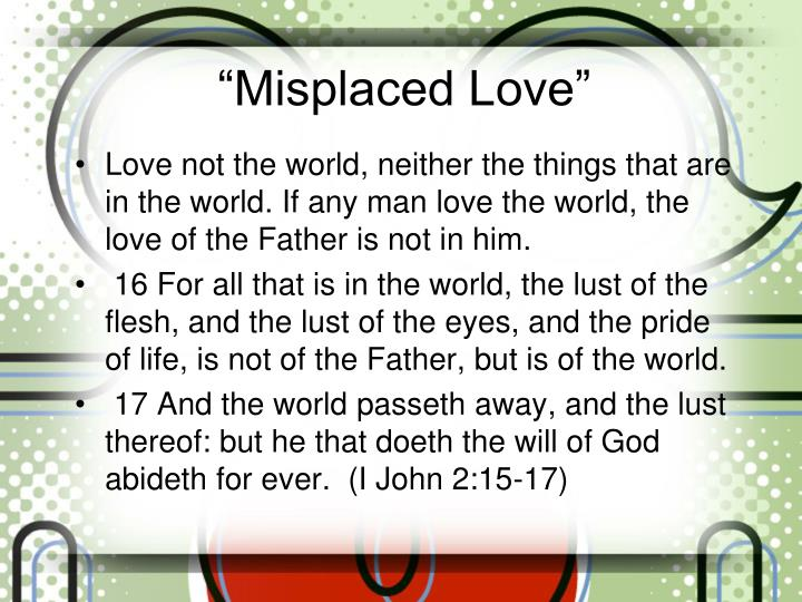 Misplaced love1