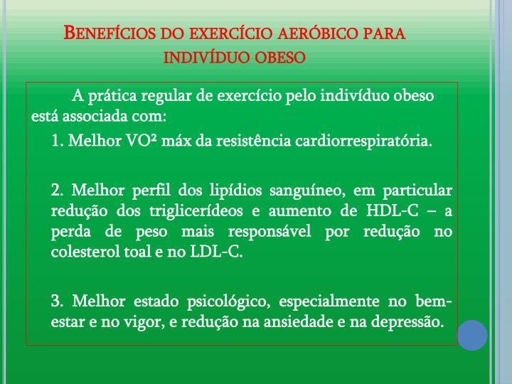 Benefcios do exerccio aerbico para indivduo obeso