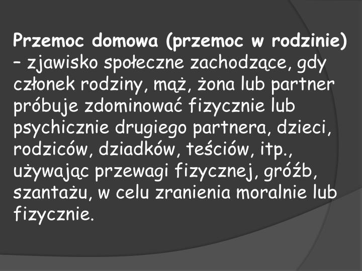 Przemoc domowa (przemoc w rodzinie)