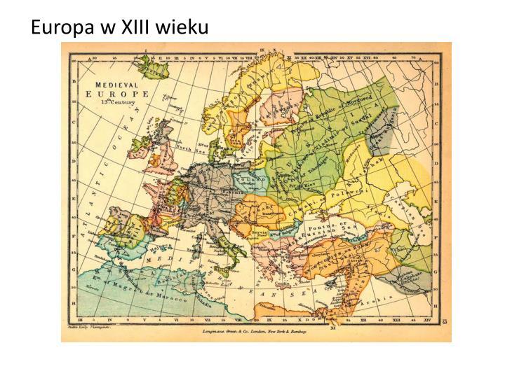 Europa w XIII