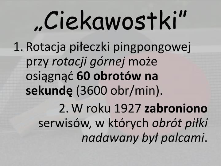 """""""Ciekawostki"""""""