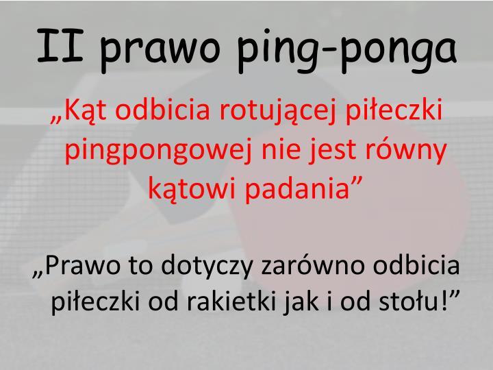 II prawo ping-ponga
