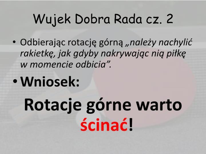Wujek Dobra Rada cz.