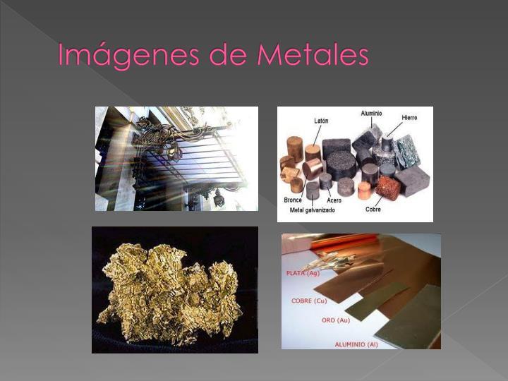 Imágenes de Metales