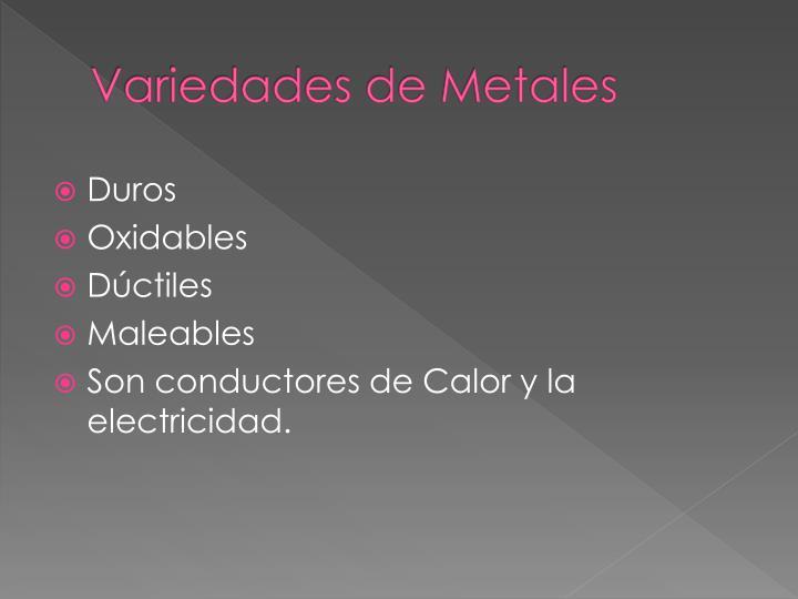 Variedades de Metales