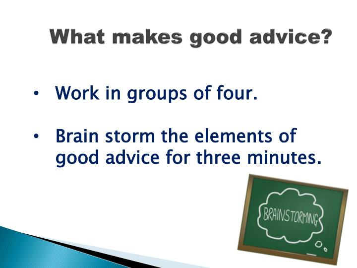 What makes good advice?