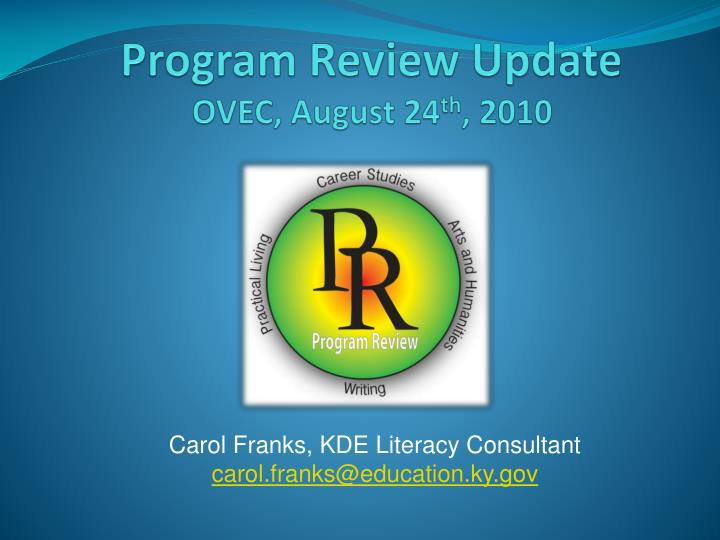 Program review update ovec august 24 th 2010