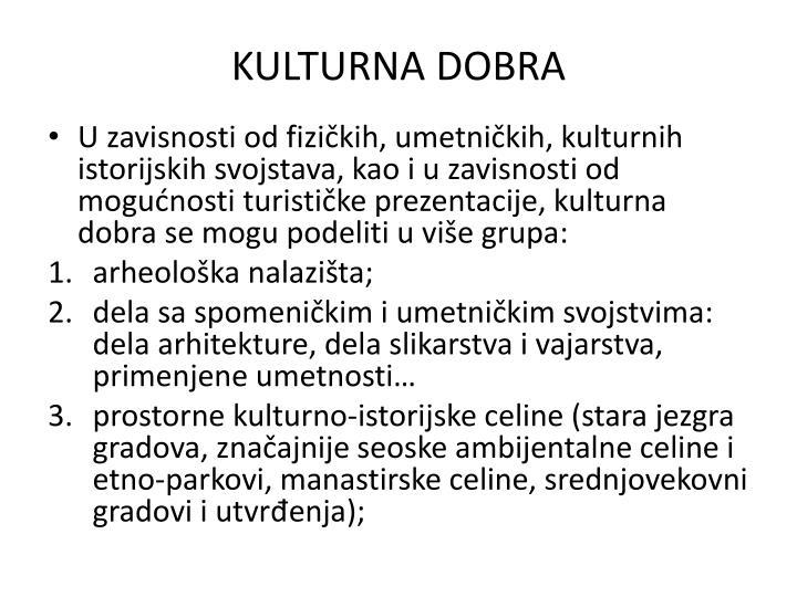 KULTURNA DOBRA