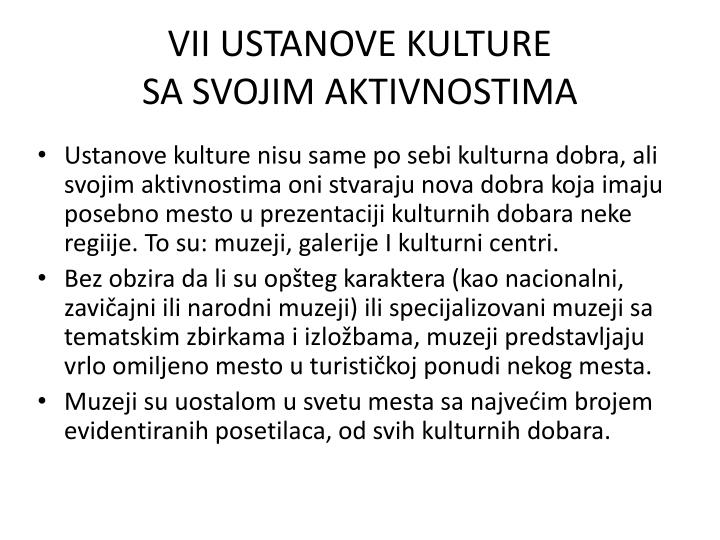 VII USTANOVE KULTURE