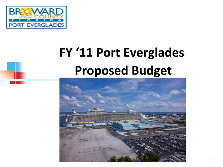 Fy 11 port everglades proposed budget