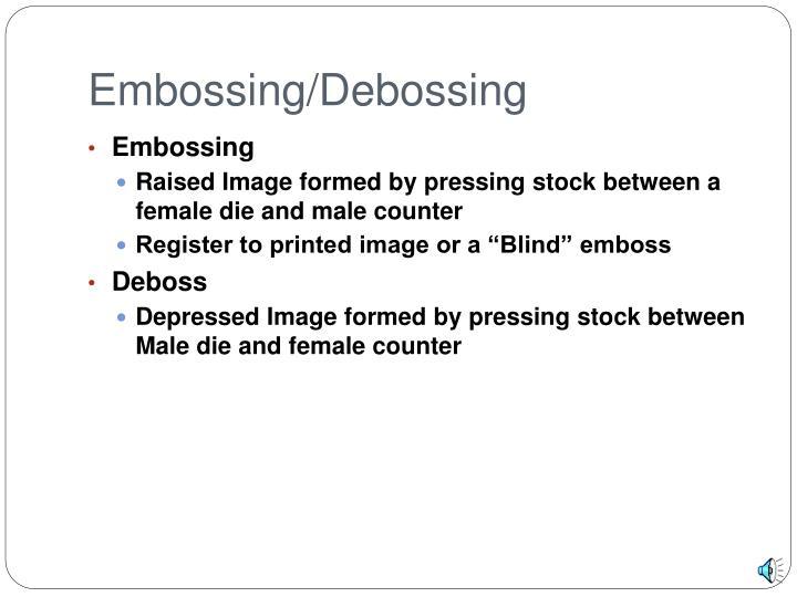 Embossing/Debossing
