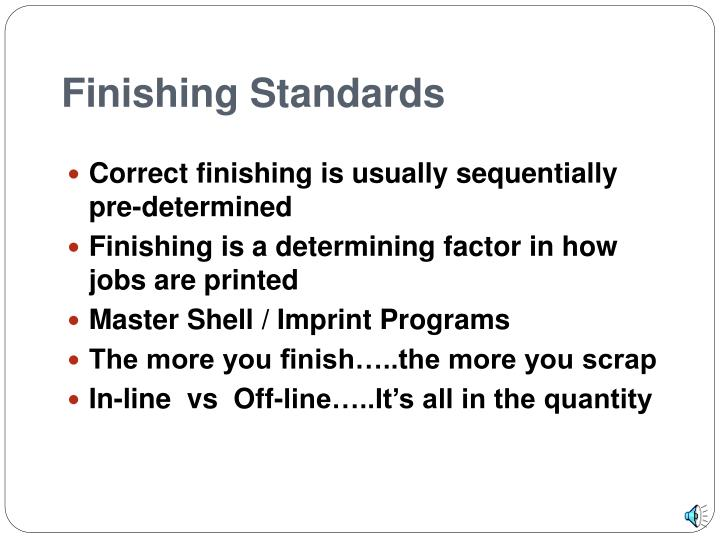 Finishing standards