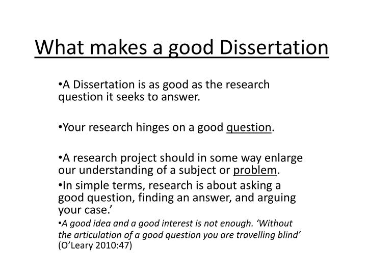 what is a good dissertation