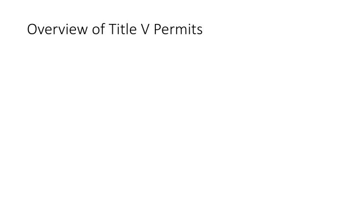 Overview of Title V Permits