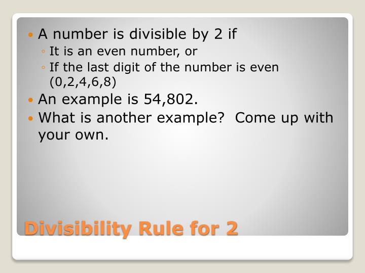 A number is divisible by 2 if