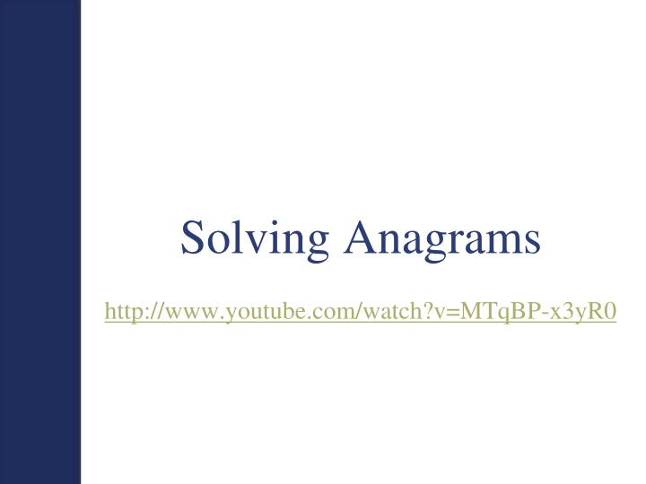 Solving Anagrams