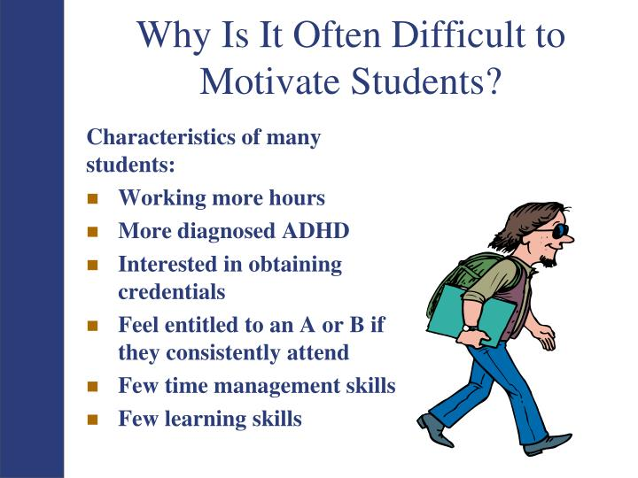 Characteristics of many students: