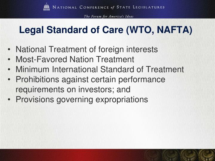 Legal Standard of Care (WTO, NAFTA)