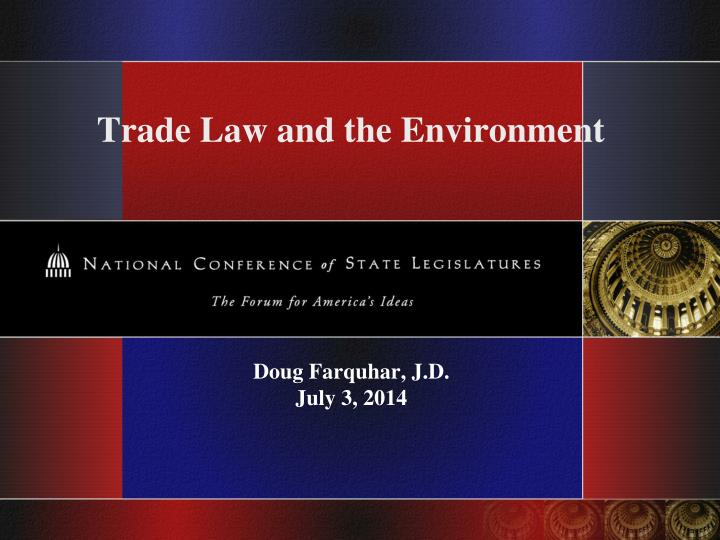 Trade law and the environment