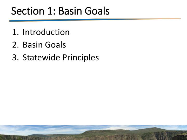 Section 1: Basin Goals