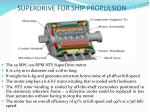superdrive for ship propulsion