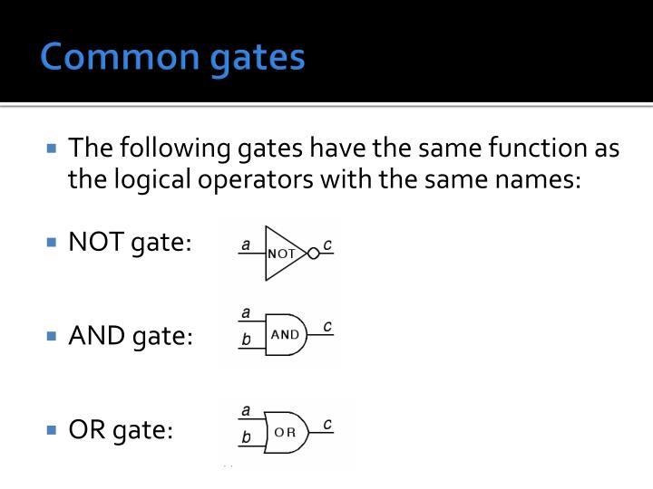 Common gates