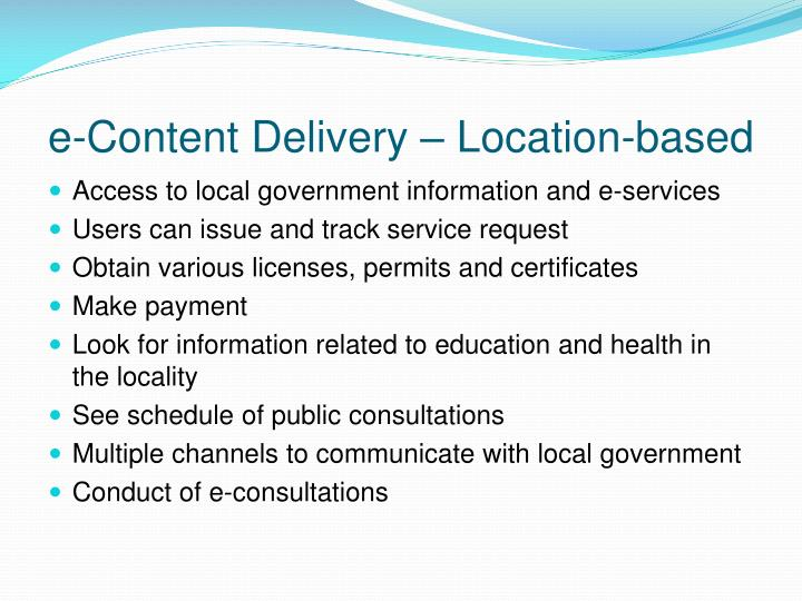 e-Content Delivery – Location-based