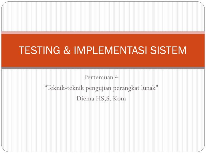 Testing implementasi sistem