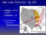 new land policies pg 195