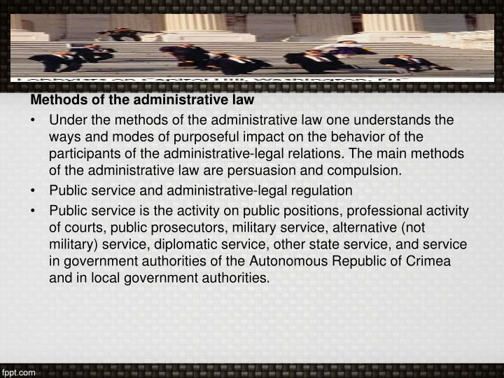 Methods of the administrative law