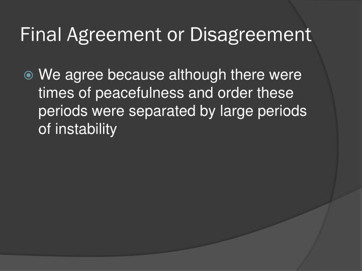Final Agreement or Disagreement