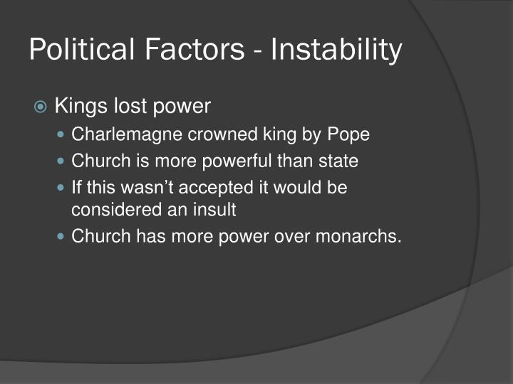 Political Factors - Instability