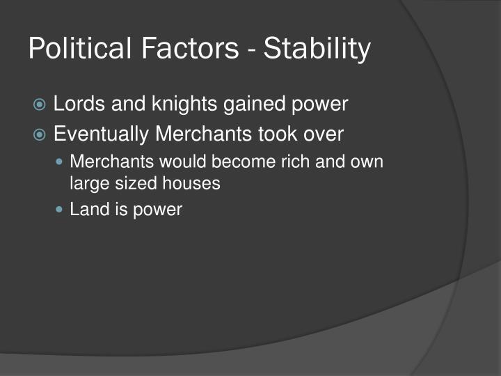 Political Factors - Stability