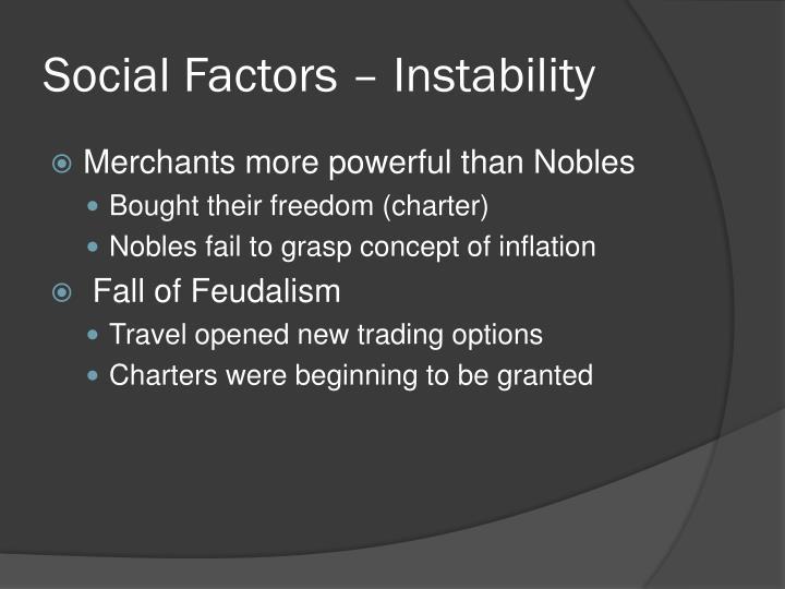 Social Factors – Instability