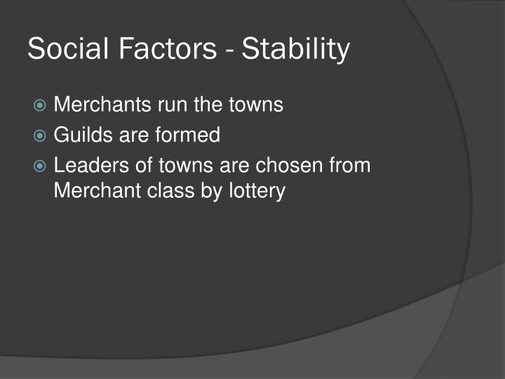 Social Factors - Stability