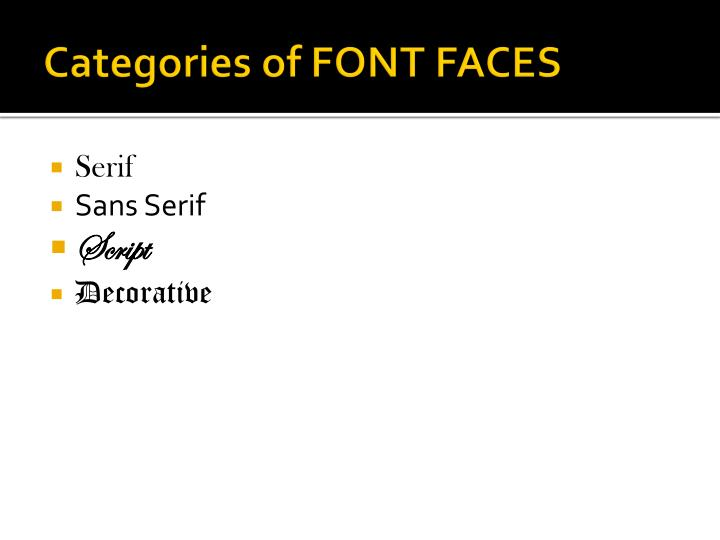 Categories of FONT FACES
